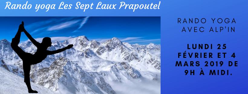 Rando Yoga – Les Sept Laux Prapoutel –  Lundi 25 février et 4 mars 2019 de 9h à midi.